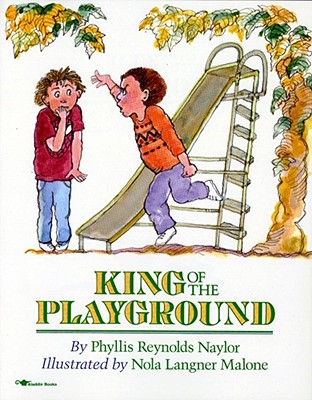 King of the Playground - Naylor, Phyllis Reynolds