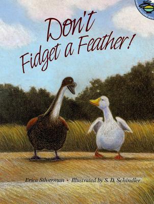 Dont Fidget a Feather - Silverman, Erica