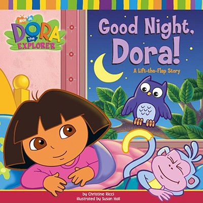 Good Night, Dora!: A Lift-The-Flap Story - Ricci, Christine