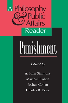 """Punishment: A """"Philosophy and Public Affairs"""" Reader - Simmons, John, and Scanlon, Thomas (Editor), and Cohen, Joshua (Editor)"""