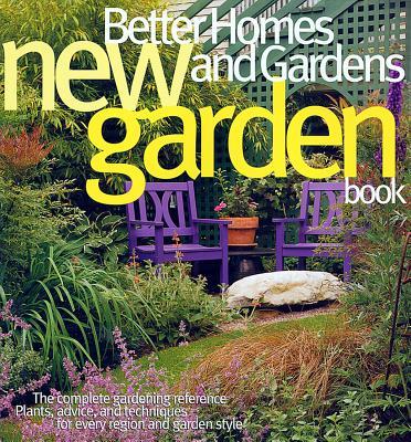 Better Homes and Gardens New Garden Book - Better Homes and Gardens (Creator)