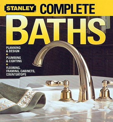 Complete Baths - Miller, Martin, and Stanley, Books (Editor), and Laststanley