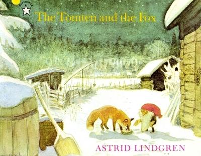 The Tomten and the Fox - Lindgren, Astrid, and Forsslund, Karl-Erik