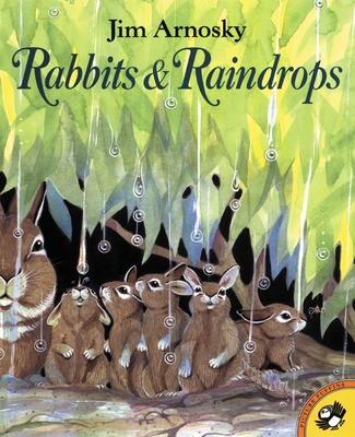 Rabbits and Raindrops - Peskin, Joy (Editor)