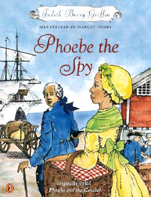 Phoebe the Spy - Griffin, Judith Berry