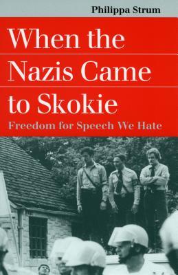 When the Nazis Came Skokie - Strum, Philippa