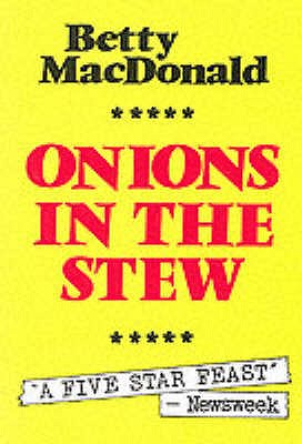 Onions in the Stew - MacDonald, Betty