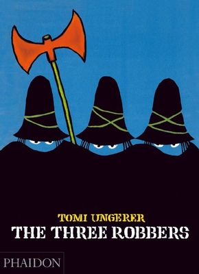 The Three Robbers - Ungerer, Tomi
