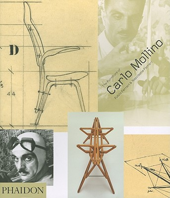 The Furniture of Carlo Mollino - Ferrari, Fulvio, and Ferrari, Napoleone