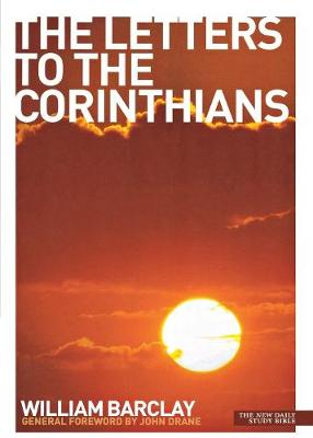 The Letters to the Corinthians - Barclay, William