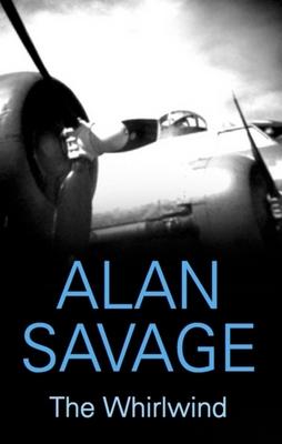 The Whirlwind - Savage, Alan