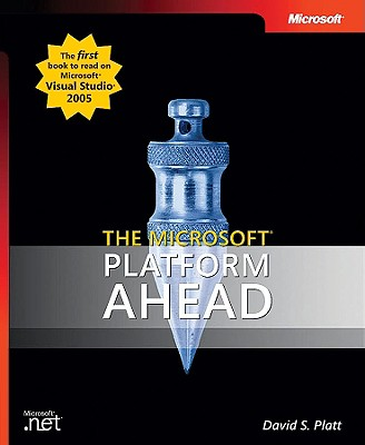 The Microsoft Platform Ahead - Platt, David S