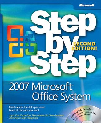 2007 Microsoft Office System Step by Step - Cox, Joyce, and Frye, Curtis, and Lambert, Dow M