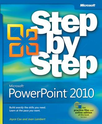 Microsoft PowerPoint 2010 Step by Step - Cox, Joyce, and Lambert, Joan