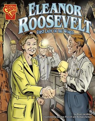 Eleanor Roosevelt: First Lady of the World - Jacobson, Ryan