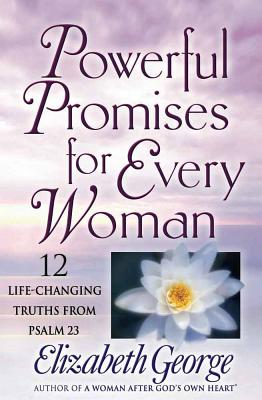 Powerful Promises for Every Woman - George, Elizabeth