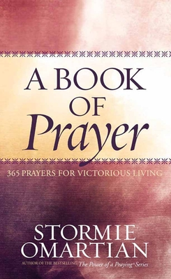 A Book of Prayer - Omartian, Stormie