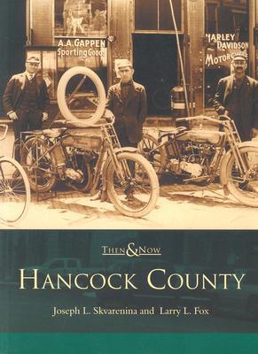 Hancock County - Skavarenina, Joseph L, and Skvarenina, Joseph L, and Fox, Larry L