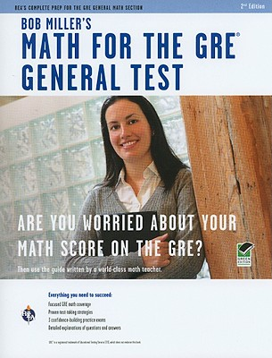 Bob Miller's Math for the GRE General Test - Miller, Bob