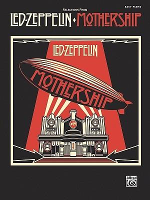 Led Zeppelin: Mothership - Led Zeppelin, and Matz, Carol