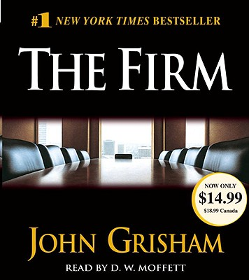 The Firm - Grisham, John, and Moffett, D W (Read by)