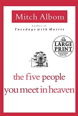 The Five People You Meet in Heaven - Albom, Mitch