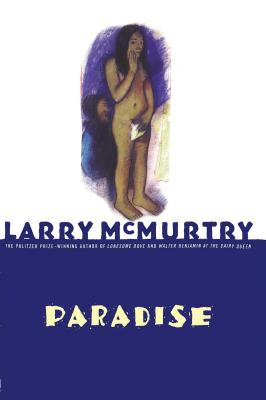 Paradise - McMurtry, Larry