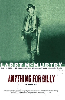 Anything for Billy - McMurtry, Larry
