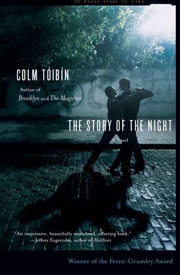The Story of the Night - Toibin, Colm