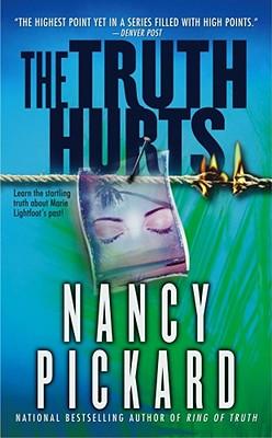 The Truth Hurts - Pickard, Nancy