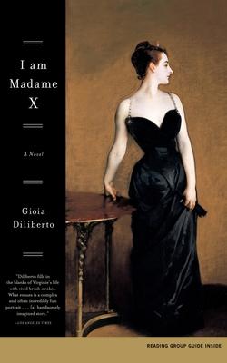 I Am Madame X - Diliberto, Gioia