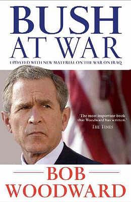 Bush at War - Woodward, Bob
