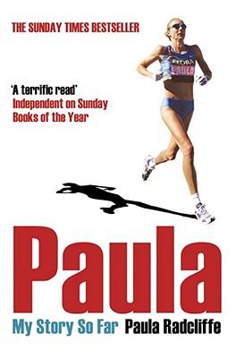 Paula: My Story So Far - Radcliffe, Paula, and Walsh, David