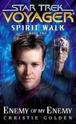 Spirit Walk, Book Two: Enemy of My Enemy - Golden, Christie