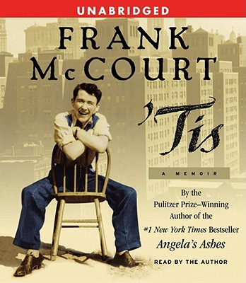 Tis: A Memoir - McCourt, Frank (Read by)