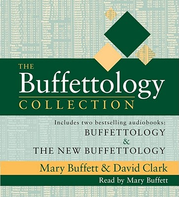 The Buffettology Collection - Buffett, Mary (Read by), and Clark, David