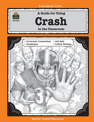 A Guide for Using Crash in the Classroom - Quinn, Kathleen B, and Kearns, Janine, and Zimmerman, Marie