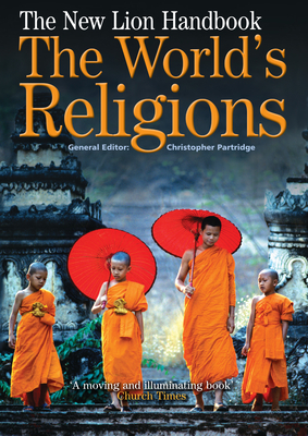 The New Lion Handbook: The World's Religions - Partridge, Christopher