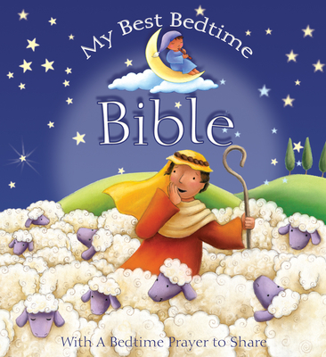 My Best Bedtime Bible: Stories and Prayers - Piper, Sophie