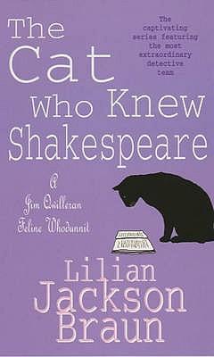 The Cat Who Knew Shakespeare - Braun, Lilian Jackson