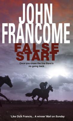 False Start - Francome, John