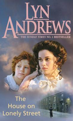 The House on Lonely Street - Andrews, Lyn