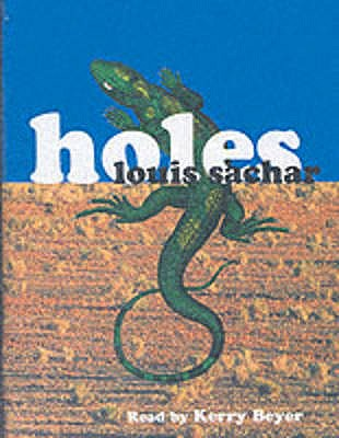 Holes: Unabridged - Sachar, Louis, and Beyer, Kerry (Read by)