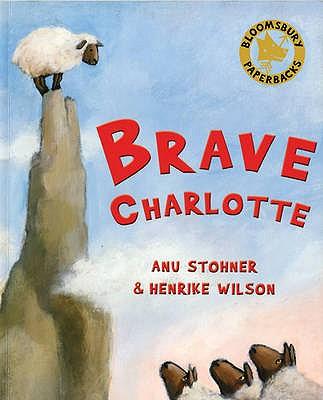 Brave Charlotte - Stohner, Anu