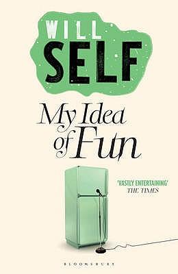 My Idea of Fun - Self, Will