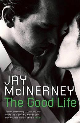 The Good Life - McInerney, Jay