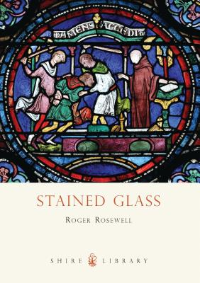 Stained Glass - Rosewell, Roger