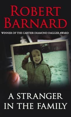 A Stranger in the Family - Barnard, Robert