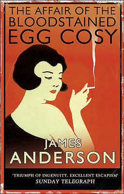 The Affair of the Bloodstained Egg Cosy - Anderson, James