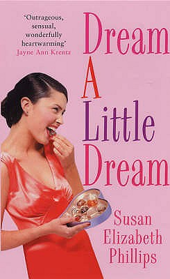 Dream a Little Dream - Phillips, Susan Elizabeth